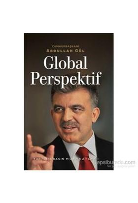 Global Perspektif - Yurtdışı Basın Mülakatları