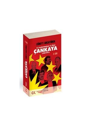 Çankaya 2.Cilt (1980-2011)-Cüneyt Arcayürek