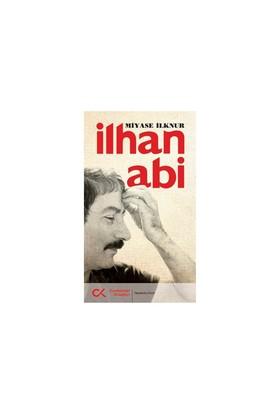 İlhan Abi - Miyase İlknur