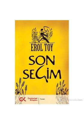 Son Seçim-Erol Toy