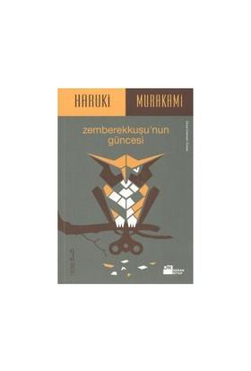 Zemberekkuşu'nun Güncesi - Haruki Murakami