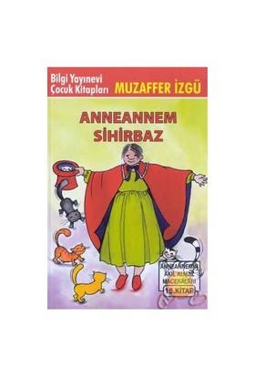 Anneannem Sihirbaz