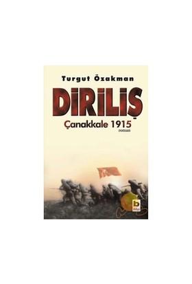 Diriliş: Çanakkale 1915 - Turgut Özakman