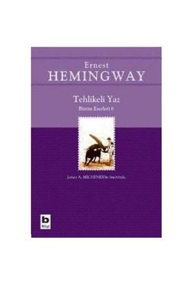 Tehlikeli Yaz - Ernest Hemingway
