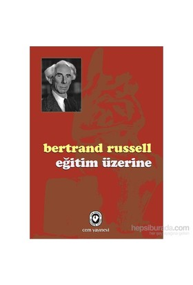 Eğitim Üzerine-Bertrand Russell