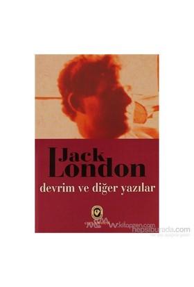 Devrim Ve Diğer Yazılar-Jack London