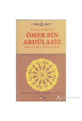Hazreti Ömer Bin Abdülaziz (Radıyallahu Anh)
