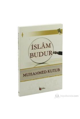 İslam Budur-Muhammed Kutub