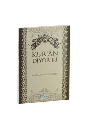 Kur'An Diyor Ki-Halid Muhammed Halid