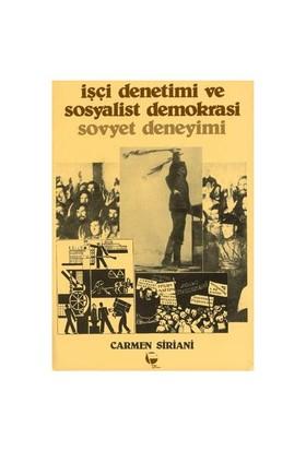 İşçi Denetimi Ve Sosyalist Demokrasi / Sovyet Deneyimi