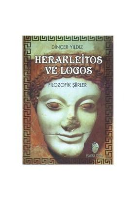 Herakleitos Ve Logos-Dinçer Yıldız