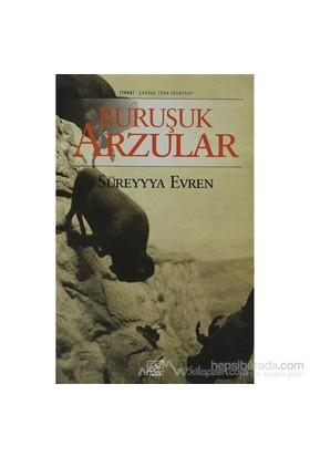 Buruşuk Arzular-Süreyyya Evren