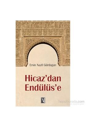 Hicaz'Dan Endülüs'E-Ersin Gürdoğan