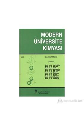 Modern Üniversite Kimyası Cilt 1 - C. E. Mortimer