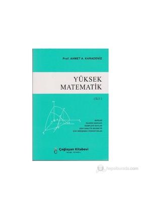 Yüksek Matematik Cilt: 2-Ahmet A. Karadeniz