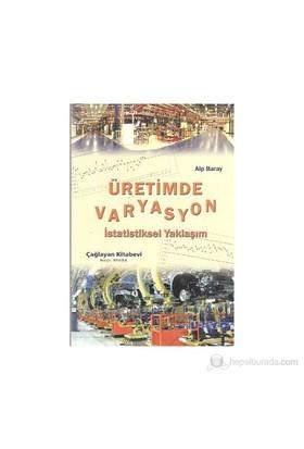Üretimde Varyasyon - Alp Baray