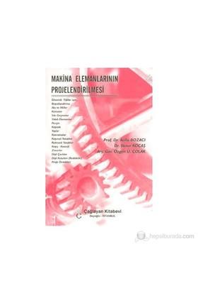 Makina Elemanlarının Projelendirilmesi-Özgen Ü. Çolak