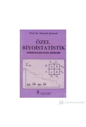Özel Biyoistatistik-Mustafa Şenocak
