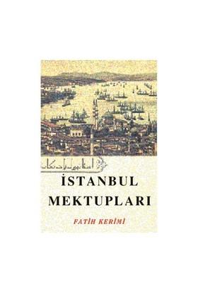 İstanbul Mektupları-Fatih Kerimi