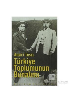 Türkiye Toplumunun Bunalımı-Ahmet İnsel