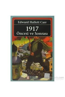 1917 Öncesi Ve Sonrası - 1917: Before And After-Edward Hallett Carr