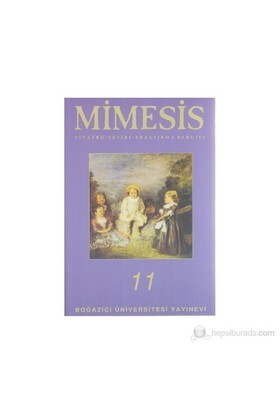 Mimesis Sayı: 11 Tiyatro / Çeviri Araştırma Dergisi Hamlet Özel Sayısı-Kolektif