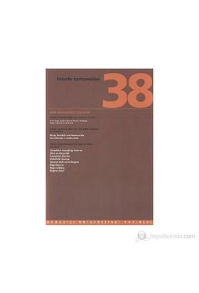 Felsefe Tartışmaları Sayı: 38-Kolektif