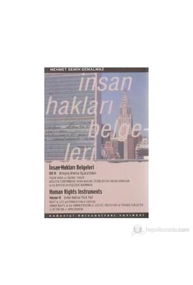 İnsan Hakları Belgeleri Cilt: 6 (Human Rights Instruments)