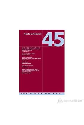 Felsefe Tartışmaları Sayı: 45-Kolektif