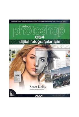 Dijital Fotoğrafçılar İçin Photoshop CS4 - Scott Kelby