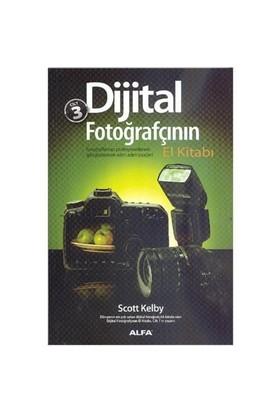 Dijital Fotoğrafçının El Kitabı (3. Cilt) - Scott Kelby