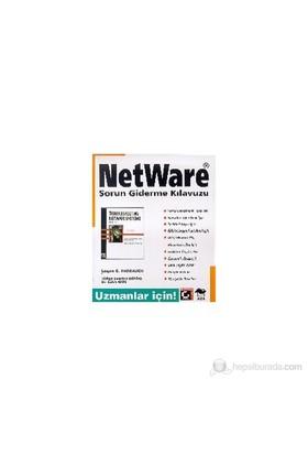 Netware Sorun Giderme Kılavuzu Uzmanlar İçin!