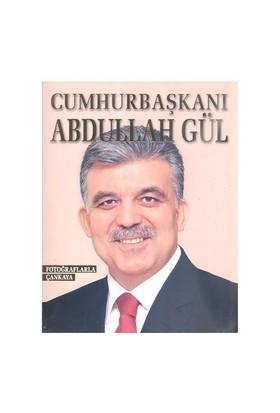 Cumhurbaşkanı Abdullah Gül Fotoğraflarla Çankaya-Kolektif