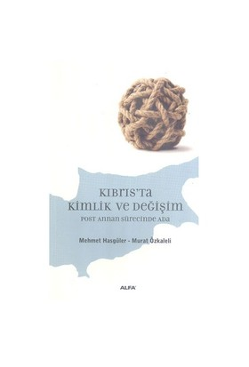 Kıbrıs'Ta Kimlik Ve Değişim-Derleme