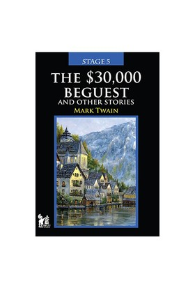 The $30,000 Beguest And Other Stories - Mark Twain