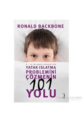 Yatak Islatma Problemini Çözmenin 101 Yolu-Ronald Backbone