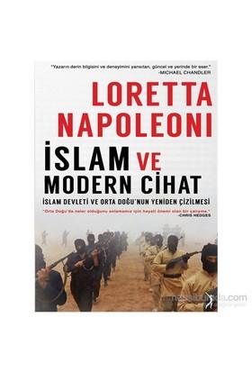 İslam Ve Modern Cihat - İslam Devleti Ve Orta Doğu'Nun Yeniden Çizilmesi-Loretta Napoleoni