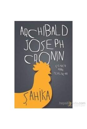Şahika-Archibald Joseph Cronin
