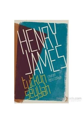 Tutkun Seyyah-Henry James