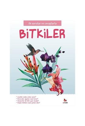 İlk Sorular Ve Cevaplarla:Bitkiler-Camilla De La Bedoyere