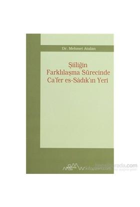 Şiiliğin Farklılaşma Sürecinde Ca''Fer Es-Sadık''In Yeri-Mehmet Atalan