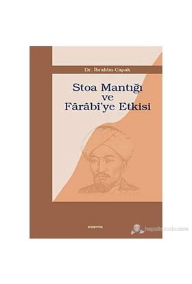 Stoa Mantığı Ve Farabi'Ye Etkisi-İbrahim Çapak