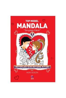 Top Model Mandala 1: Sevginin Gücü - Nur Sezgin