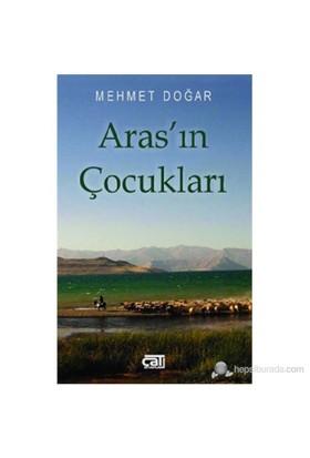 Aras'In Çocukları-Mehmet Doğar