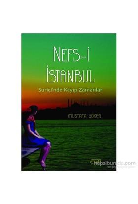 Nefsi İstanbul - Suriçi'Nde Kayıp Zamanlar-Mustafa Yoker