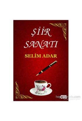 Şiir Sanatı-Selim Adar