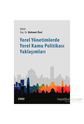 Yerel Yönetimlerde Yerel Kamu Politikası Yaklaşımları-Kolektif