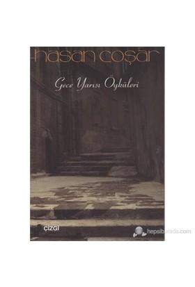 Gece Yarısı Öyküleri-Hasan Coşar