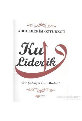 Kul Liderlik-Abdulkerim Öztürkcü
