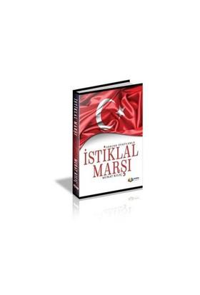 Gerçek Öykülerle İstiklal Marşı-Murat Kılıç